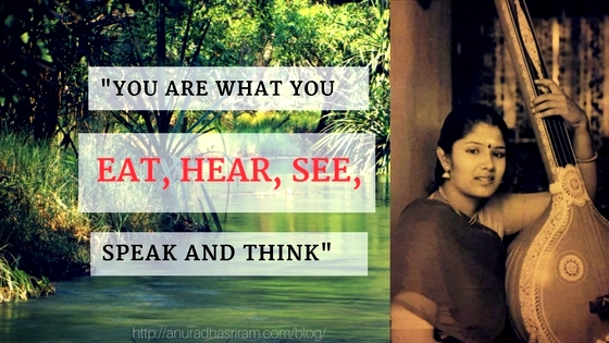 You are What You Eat, Hear, See, Speak and Think